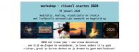 workshop – ritueel starten 2020 – 19 januari 13:00-16:30